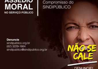 Campanha do SINDIPÚBLICO destaca pontos da Lei Estadual do Assédio Moral