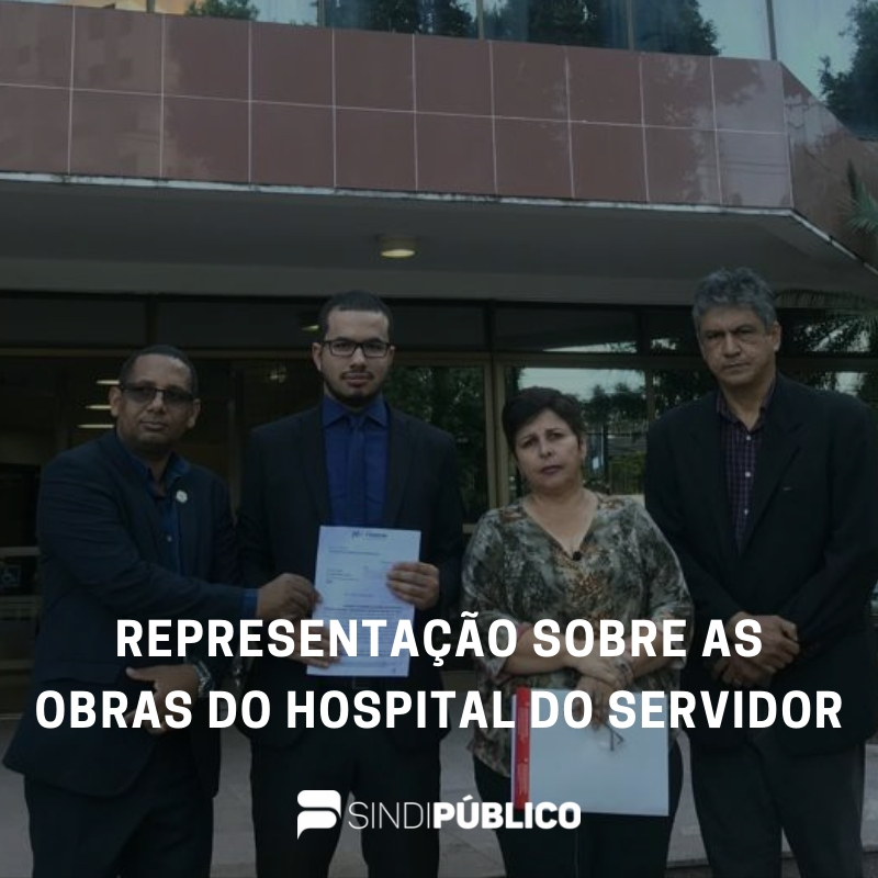 Representação sobre as obras do Hospital do Servidor foi protocolada no MP