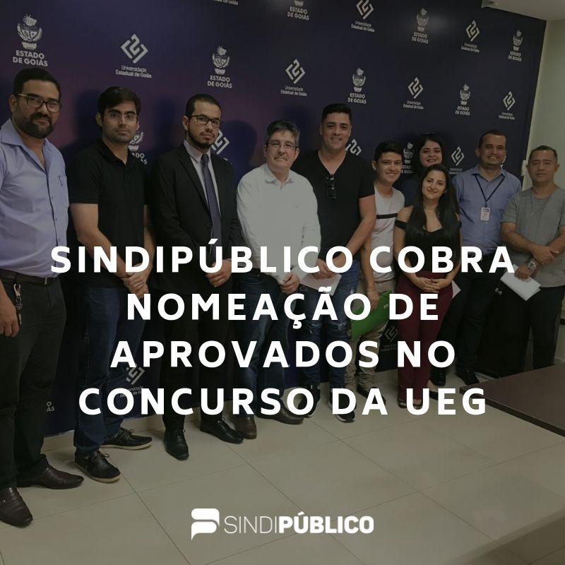 SINDIPÚBLICO DEFENDE A NOMEAÇÃO DOS APROVADOS NO CADASTRO DE RESERVA DO CONCURSO DA UEG