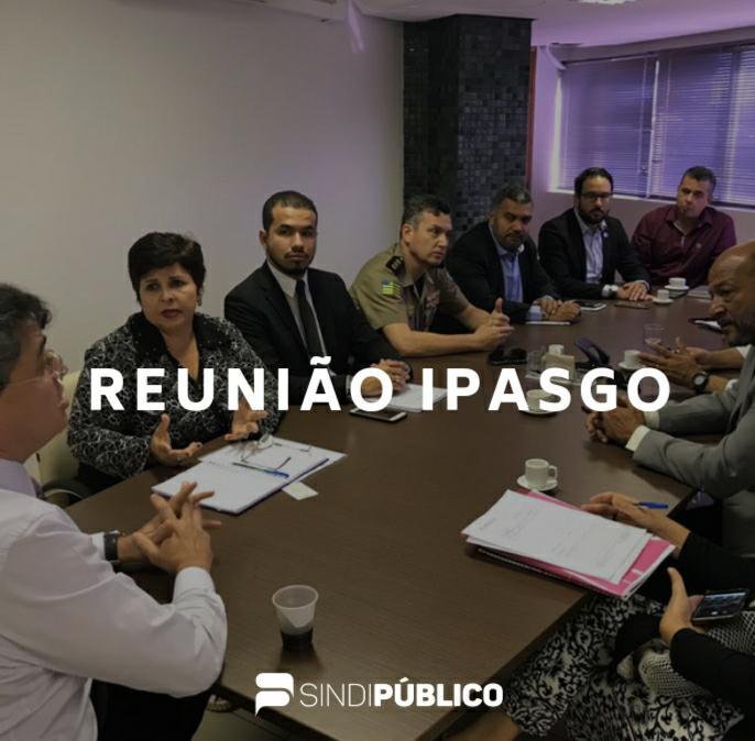 Sindipúblico e Fórum de Entidades se reúne com Presidente do Ipasgo