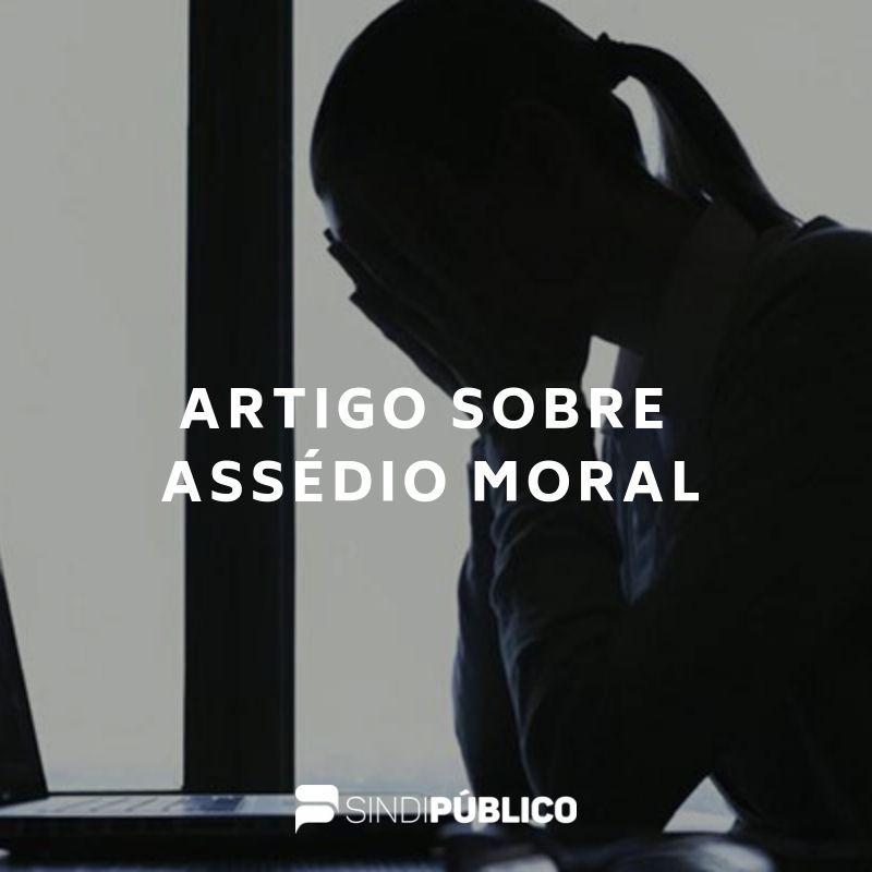 Presidente do Sindipúblico fala sobre Assédio Moral em artigo publicado em O Popular