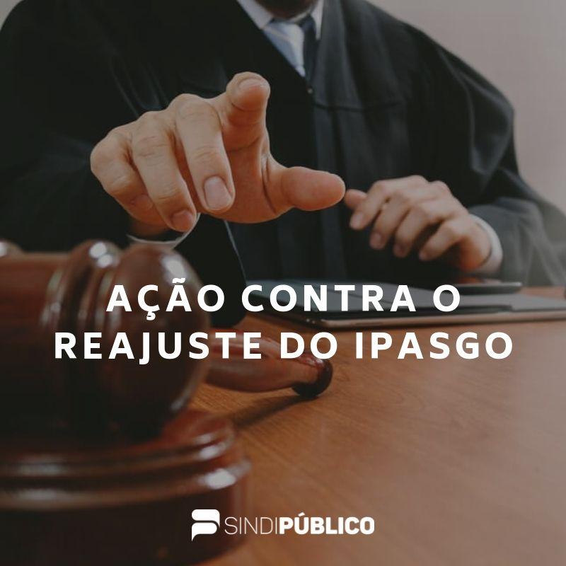 Sindipúblico ingressa com ação na Justiça contra o reajuste de 21,56% no Plano de Saúde do Ipasgo