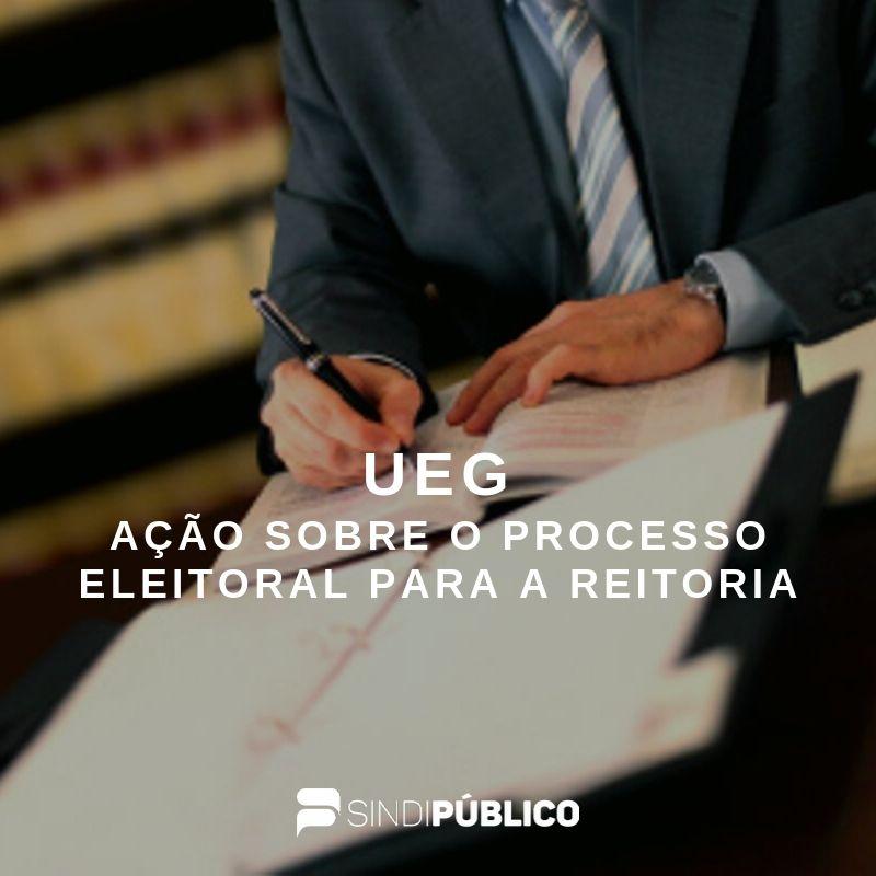 Sindipúblico questiona na justiça a participação de  temporários na eleição da UEG