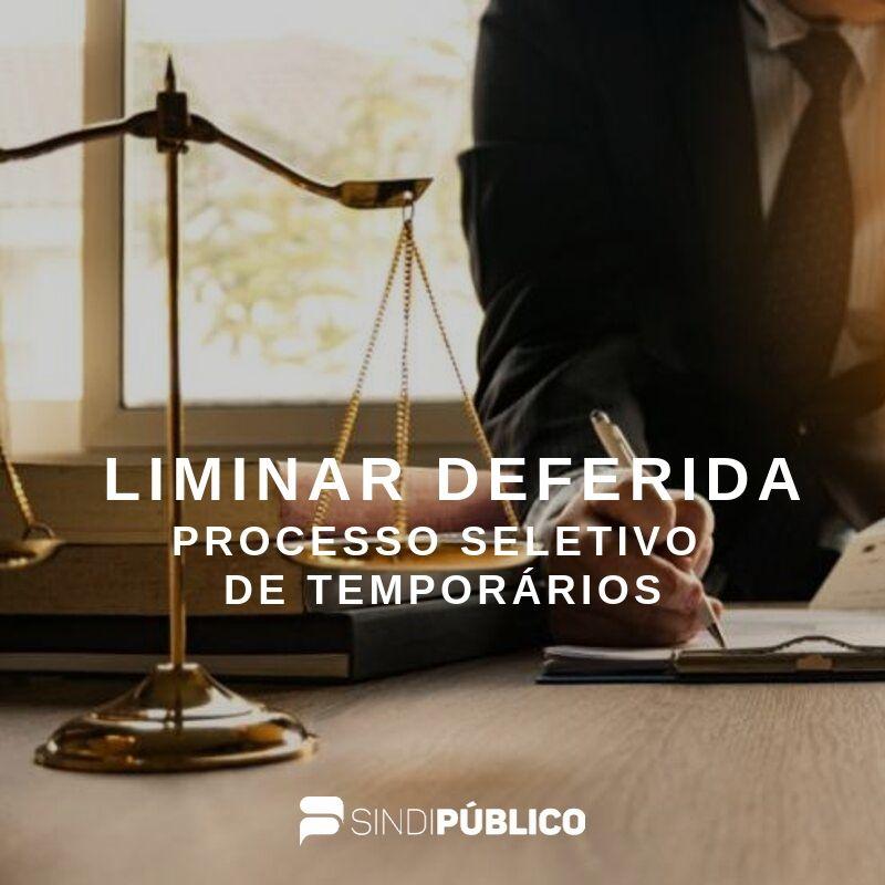 SINDIPÚBLICO TEM LIMINAR DEFERIDA SUSPENDENDO SELEÇÃO DE TEMPORÁRIOS