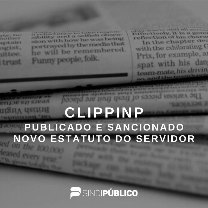 CLIPPING – NOVO ESTATUTO RETIRA DIREITOS DOS SERVIDORES
