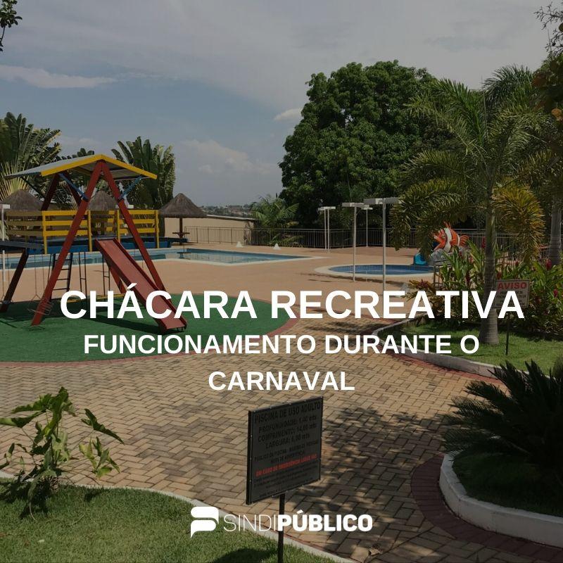 CHÁCARA RECREATIVA ABRIRÁ DURANTE O FERIADO DE CARNAVAL