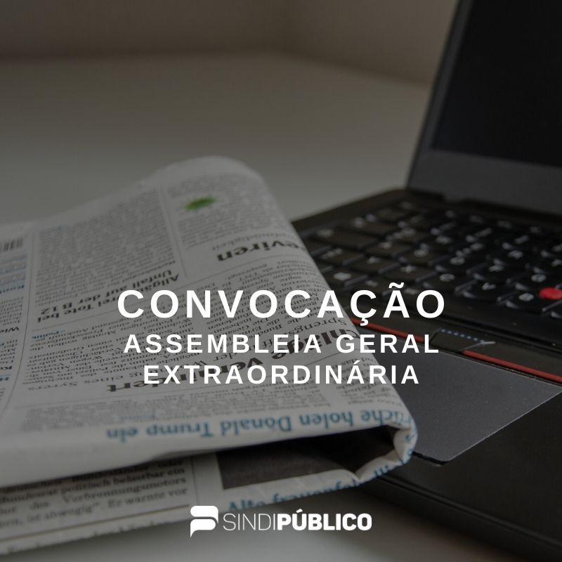 Publicado edital de convocação de Assembleia Geral Extraordinária