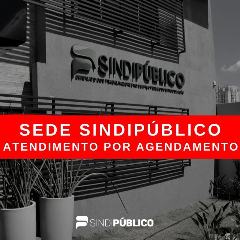 ATENDIMENTO PRESENCIAL NA SEDE DO SINDIPÚBLICO SOMENTE COM AGENDAMENTO PRÉVIO