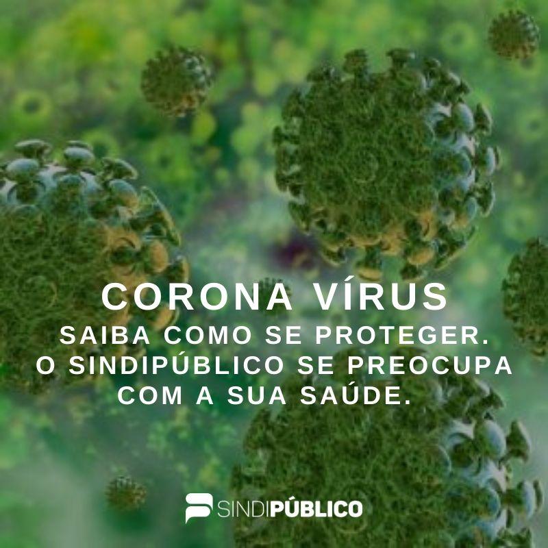 SAIBA COMO PROTEGER VOCÊ E SUA FAMÍLIA DO CORONAVÍRUS (COVID-19)