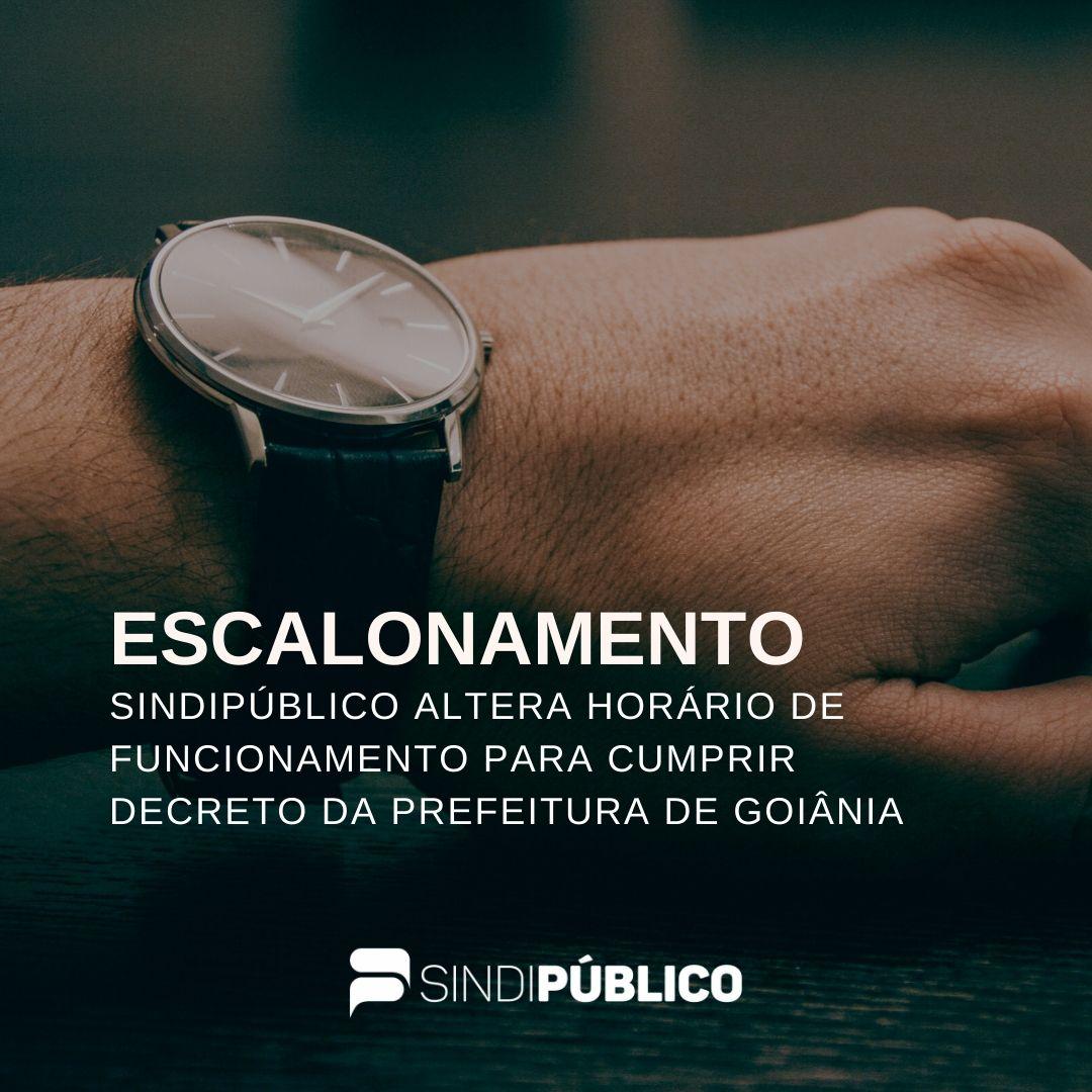 SINDIPÚBLICO ALTERA HORÁRIO DE FUNCIONAMENTO PARA CUMPRIR DECRETO DA PREFEITURA DE GOIÂNIA