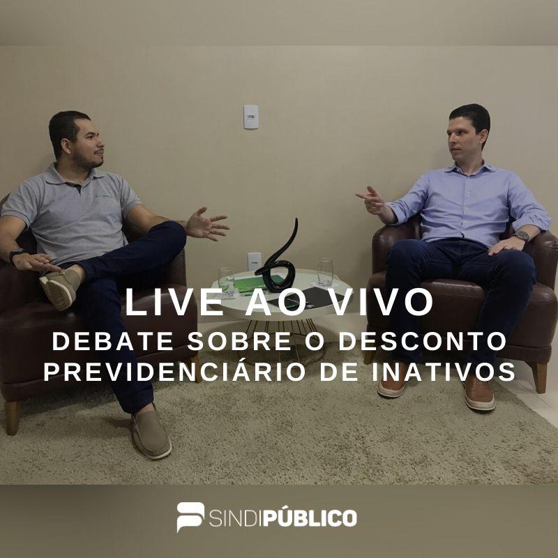 DEBATE SOBRE O DESCONTO PREVIDENCIÁRIO DE INATIVOS