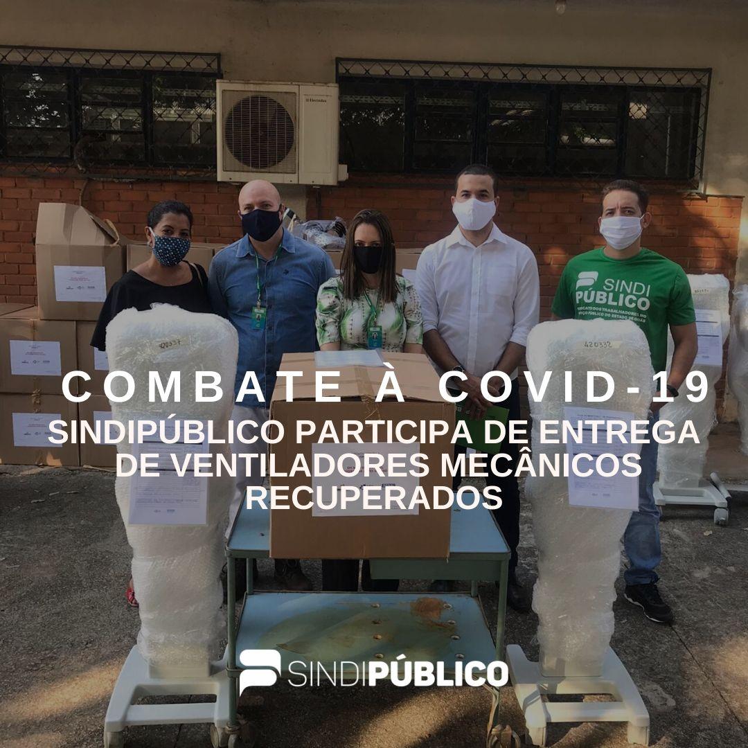 SINDIPÚBLICO PARTICIPA DE ENTREGA DE VENTILADORES MECÂNICOS RECUPERADOS