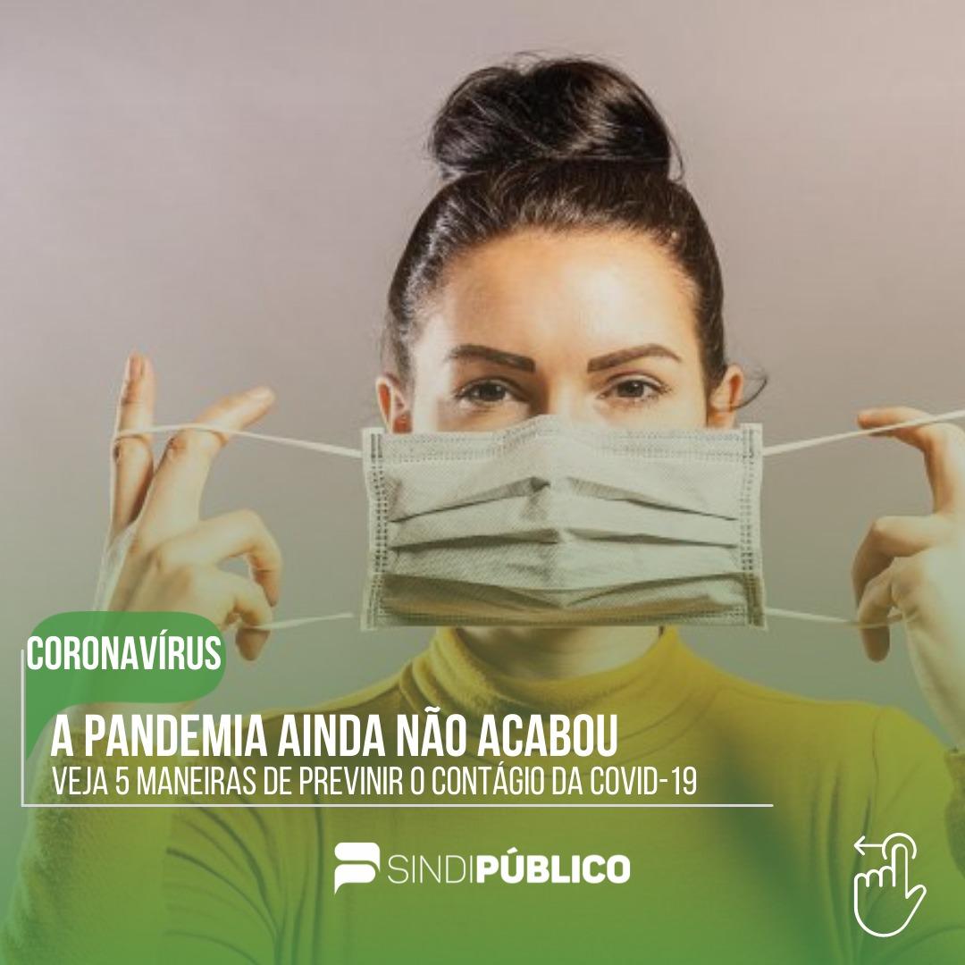 A PANDEMIA AINDA NÃO ACABOU