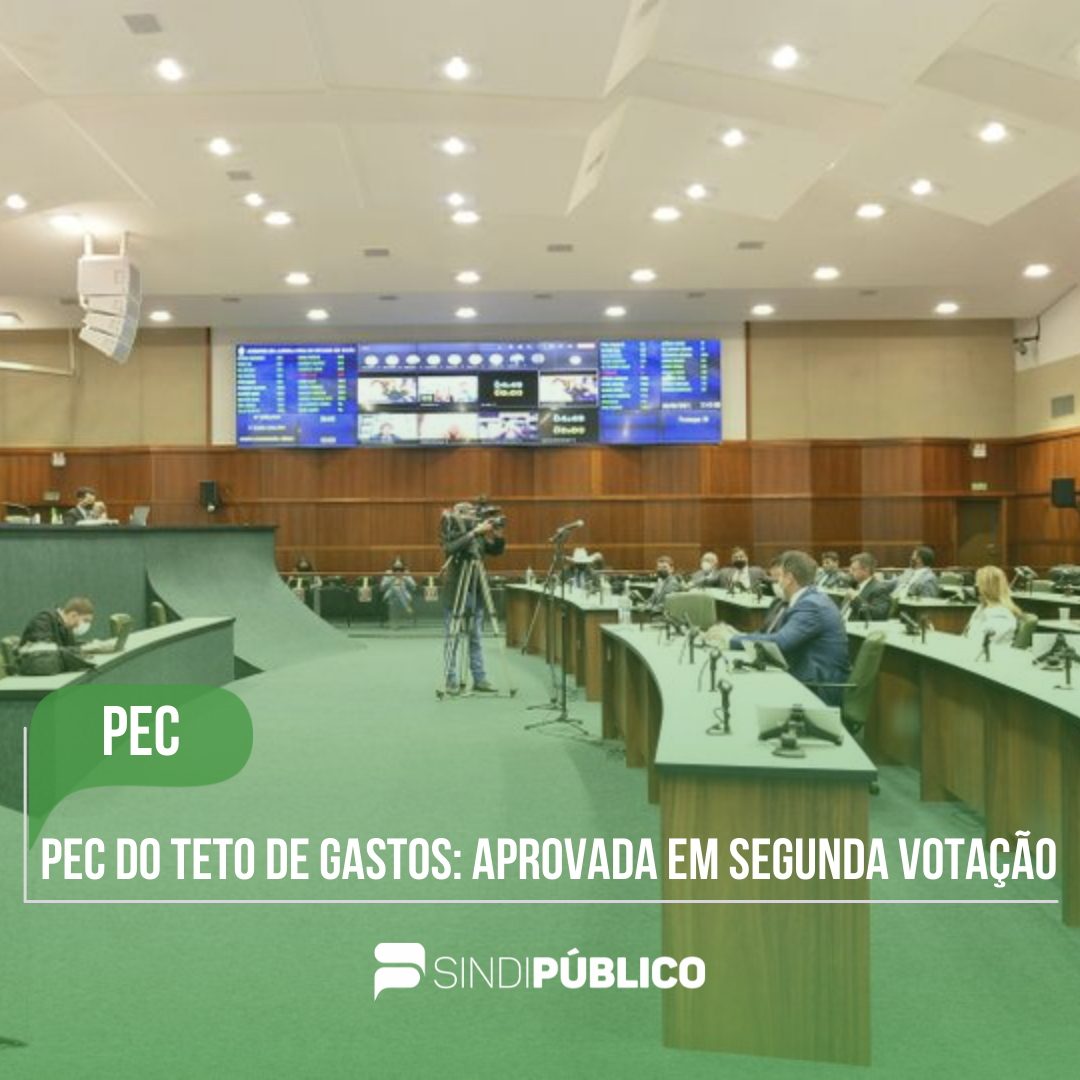 PEC DO TETO DE GASTOS É APROVADA EM SEGUNDA VOTAÇÃO NA ASSEMBLEIA