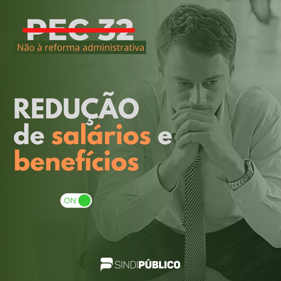 REDUÇÃO DE SALÁRIOS É UMA AMEAÇA AOS SERVIDORES