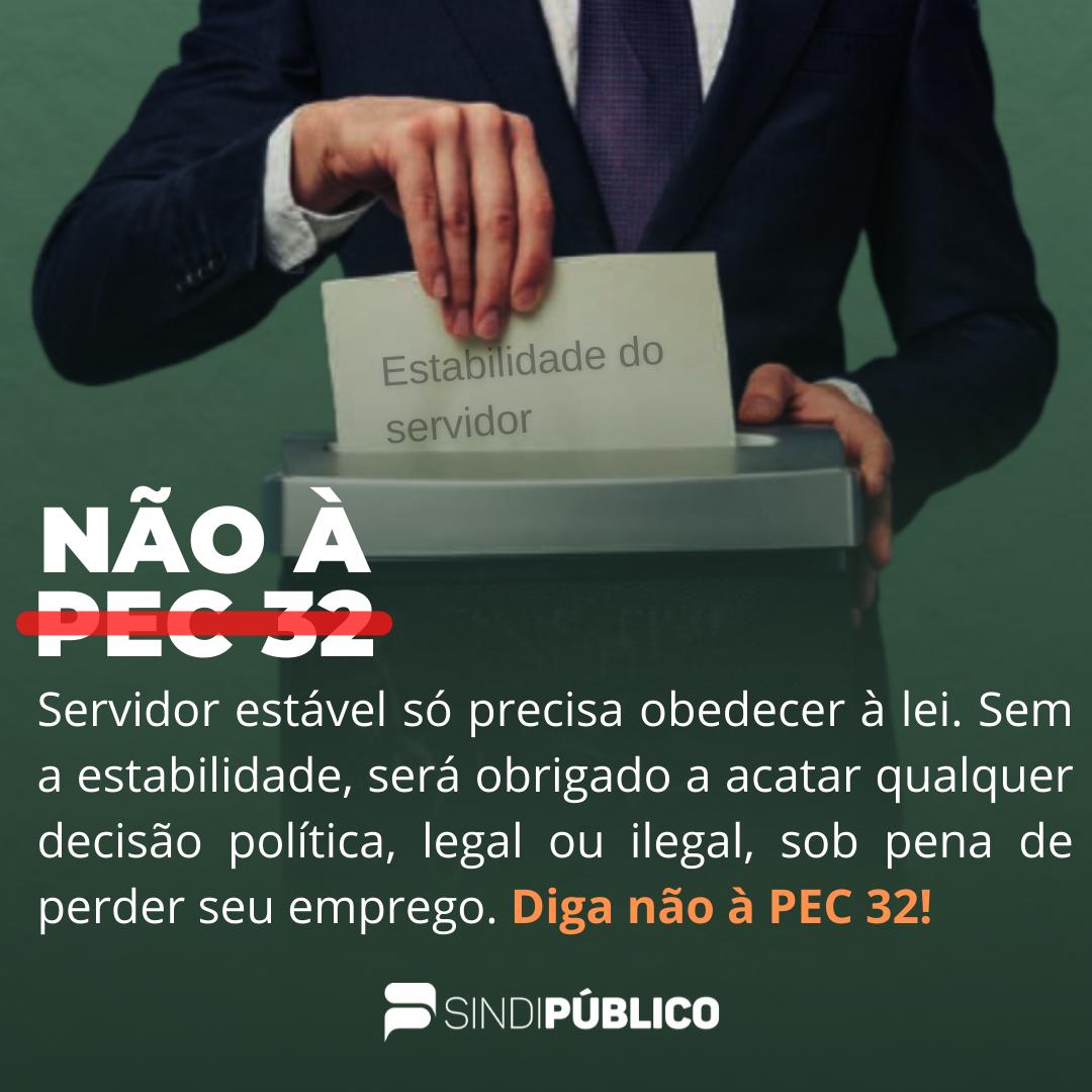 NÃO Á PEC 32