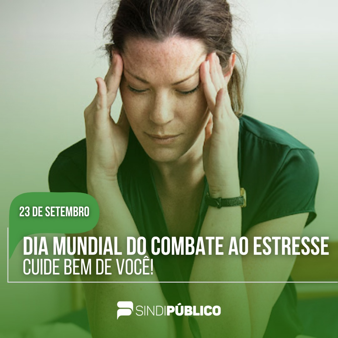 23 DE SETEMBRO- DIA DO COMBATE AO ESTRESSE